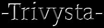 Trivysta